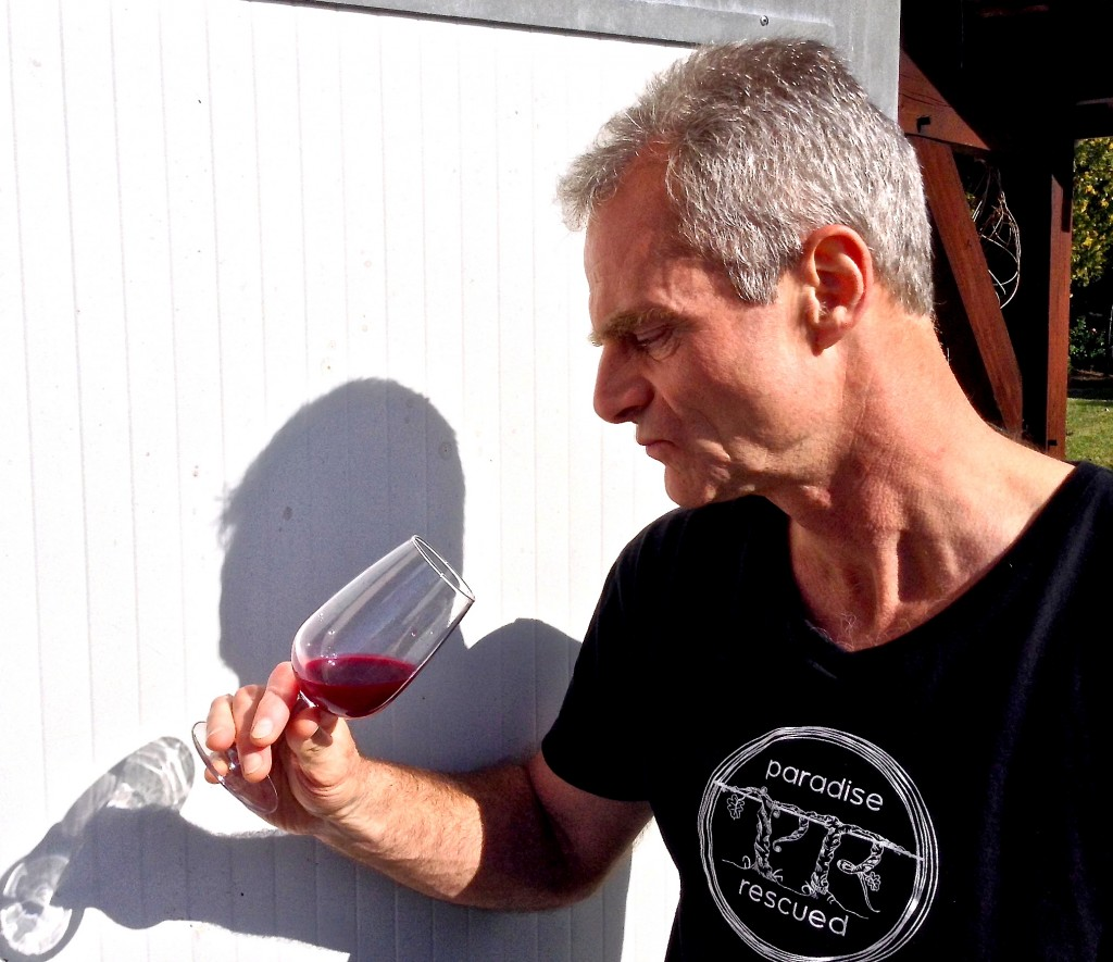 Paradise Rescued Owner Director appreciating the 2013 Cabernet Franc