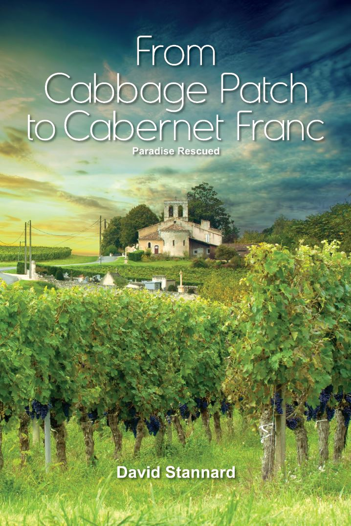 From Cabbage Patch to Cabernet Franc by David Stannard - paperback cover