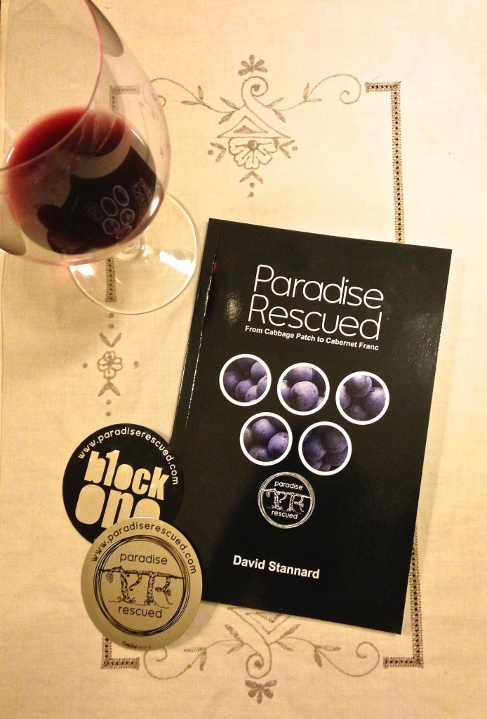 Paradise Rescued - From Cabbage Patch to Cabernet Franc. Now available.