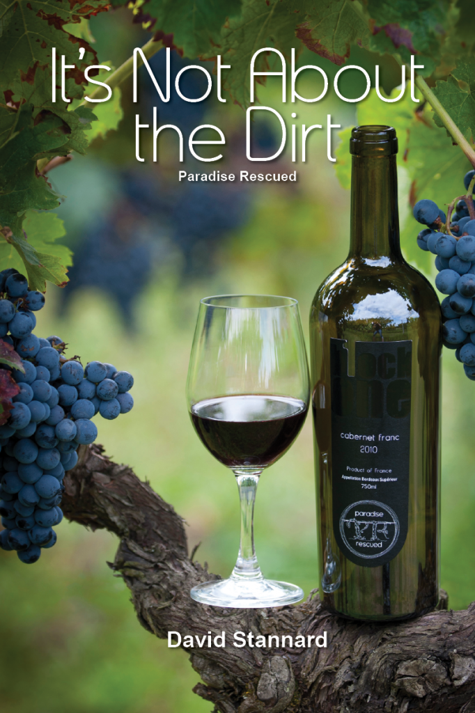 Now available - David Stannard's new book Its Not About the Dirt