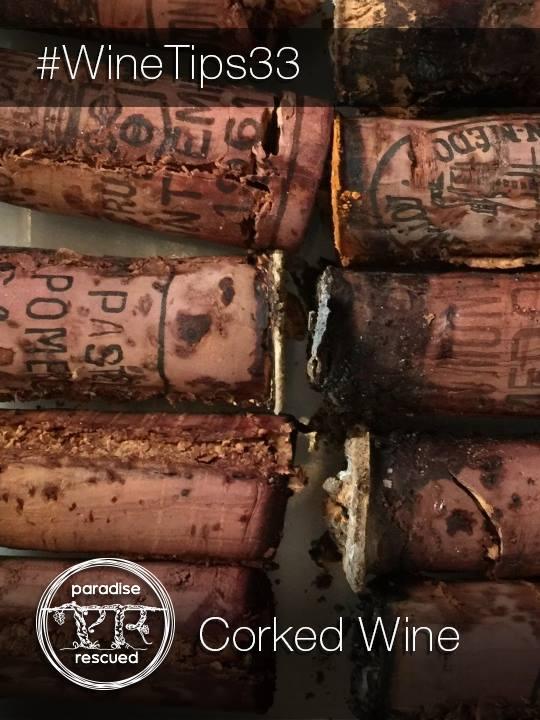 #WineTips33 - Corked Wine